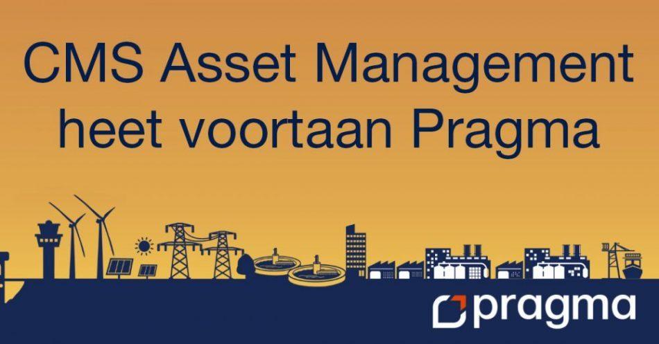 Afbeelding met tekst CMS Asset Management heet voortaan Pragma