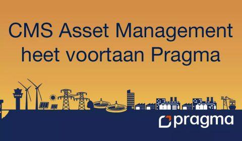 CMS Asset Management heeft voortaal Pragma